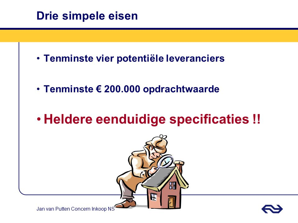Heldere eenduidige specificaties !!