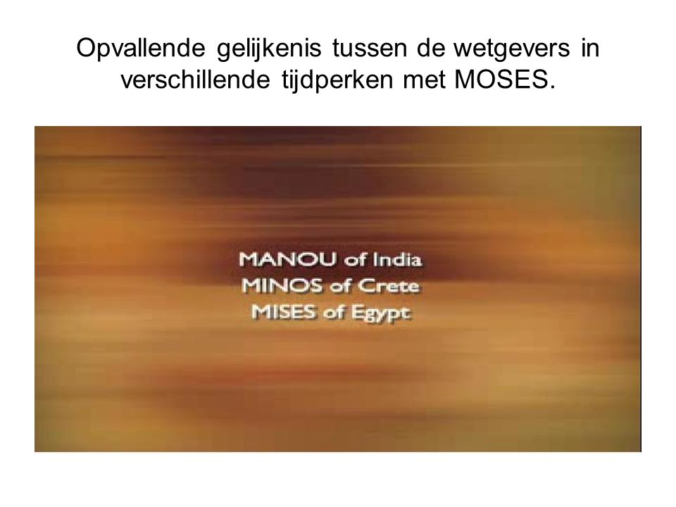 Opvallende gelijkenis tussen de wetgevers in verschillende tijdperken met MOSES.