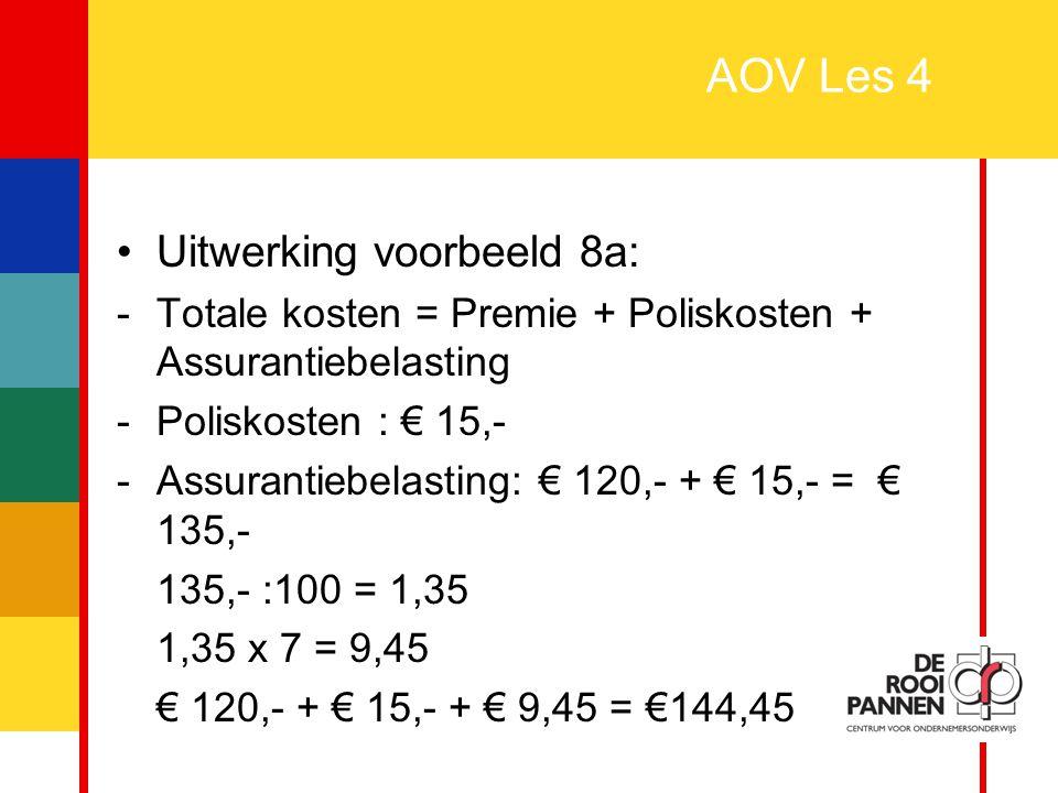 AOV Les 4 Uitwerking voorbeeld 8a: