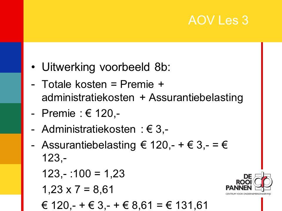 AOV Les 3 Uitwerking voorbeeld 8b: