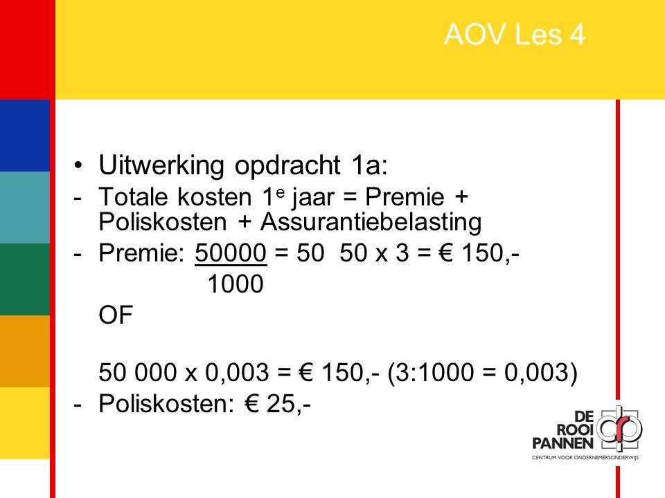 AOV Les 4 Uitwerking opdracht 1a: