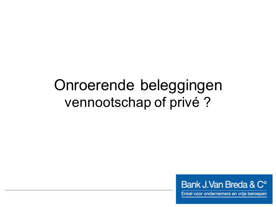Onroerende beleggingen vennootschap of privé