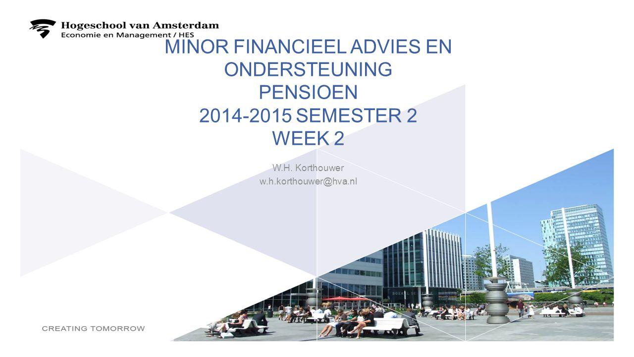 Minor financieel advies en ondersteuning pensioen 2014-2015 semester 2 week 2