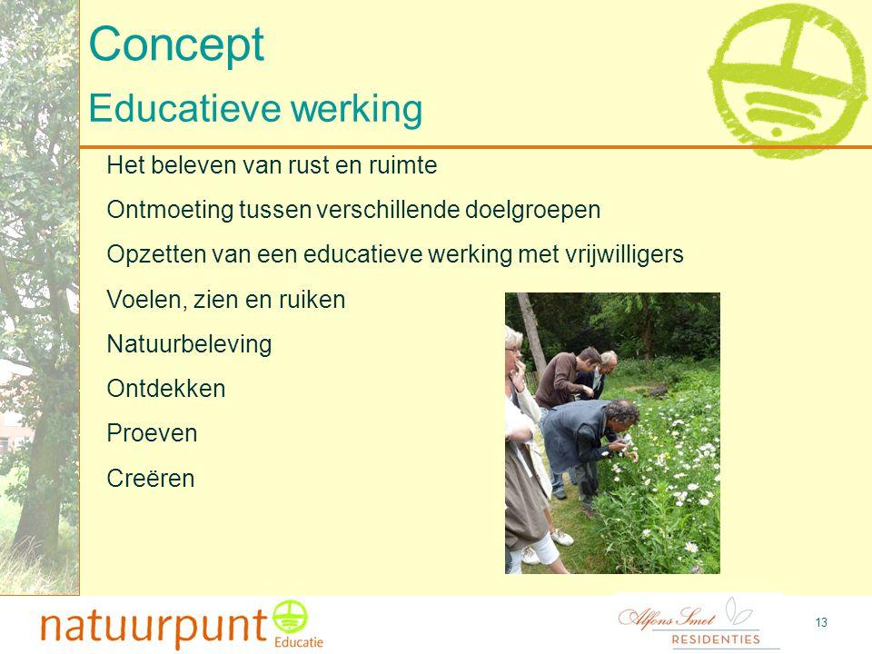 Concept Educatieve werking Het beleven van rust en ruimte