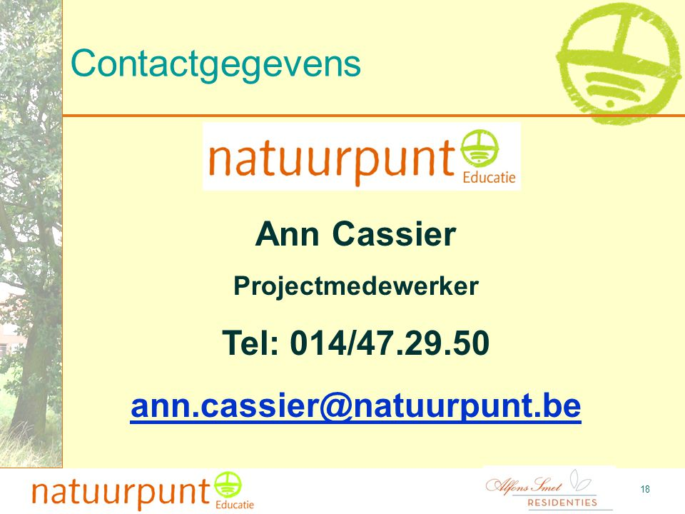 Contactgegevens Ann Cassier Tel: 014/47.29.50