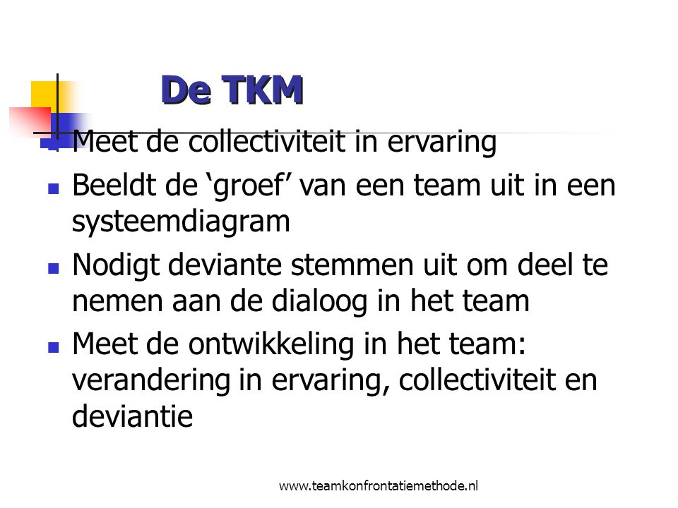 De TKM Meet de collectiviteit in ervaring