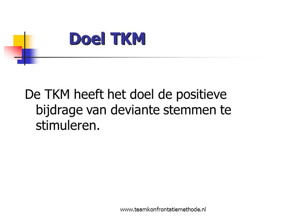 Doel TKM De TKM heeft het doel de positieve bijdrage van deviante stemmen te stimuleren.