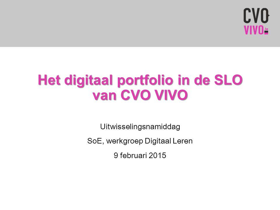 Het digitaal portfolio in de SLO van CVO VIVO