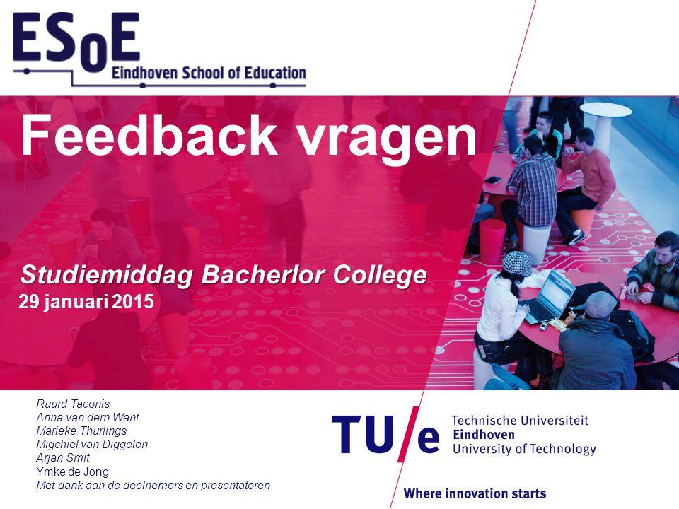 Feedback vragen Studiemiddag Bacherlor College 29 januari 2015
