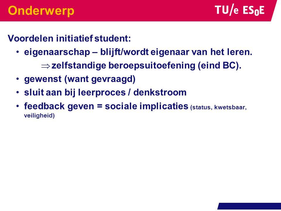 Onderwerp Voordelen initiatief student: