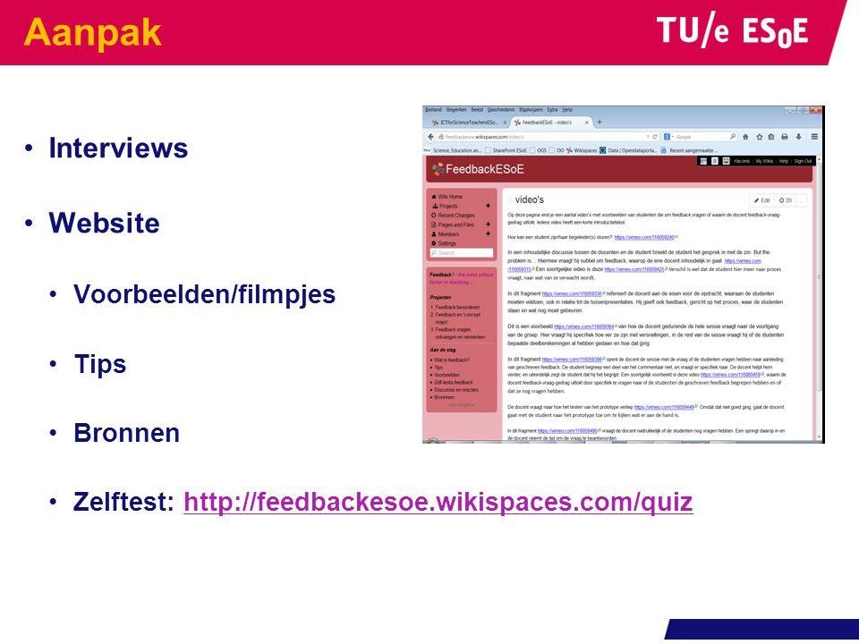 Aanpak Interviews Website Voorbeelden/filmpjes Tips Bronnen