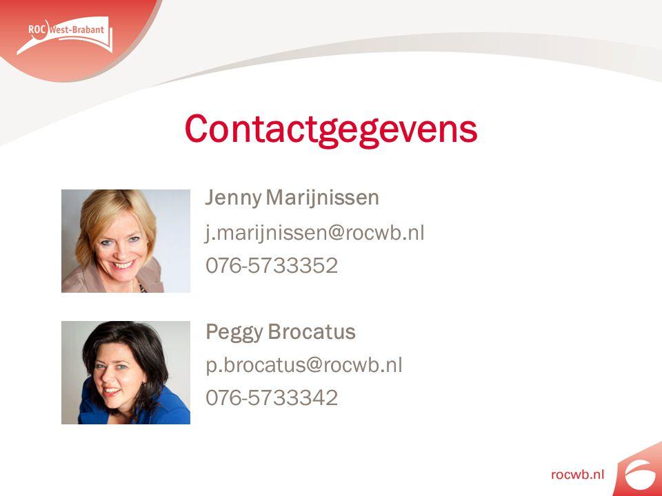 Contactgegevens Jenny Marijnissen j.marijnissen@rocwb.nl 076-5733352