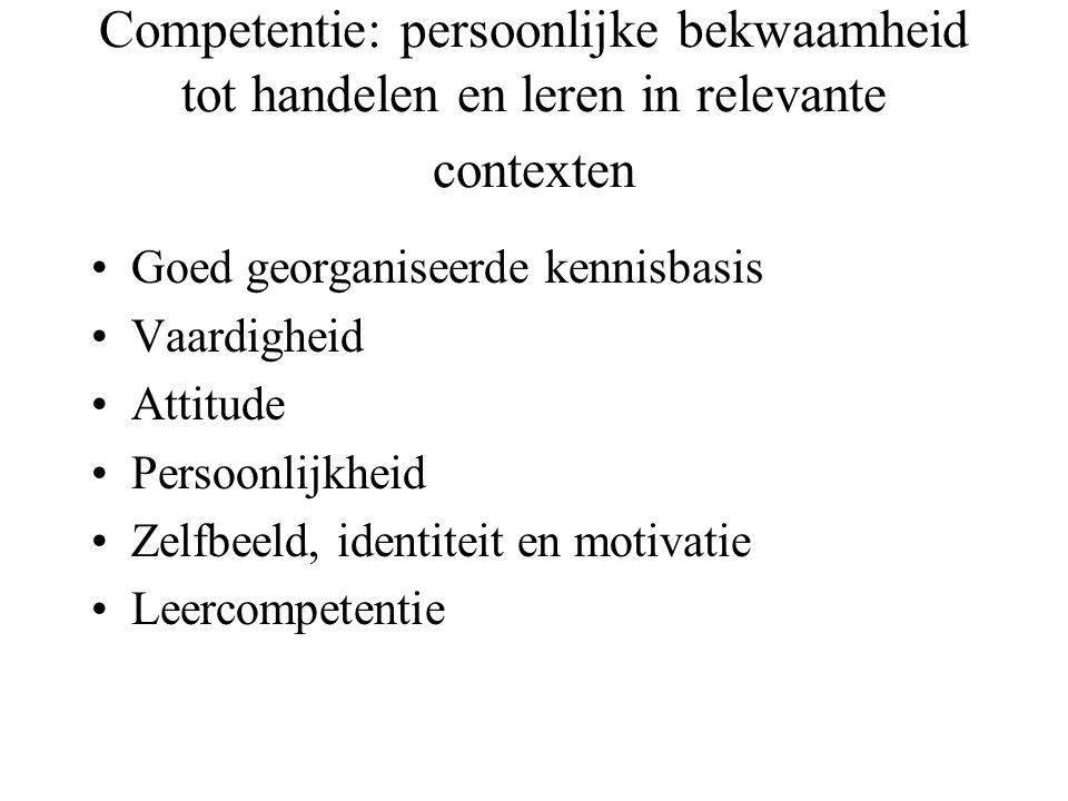 Competentie: persoonlijke bekwaamheid tot handelen en leren in relevante contexten