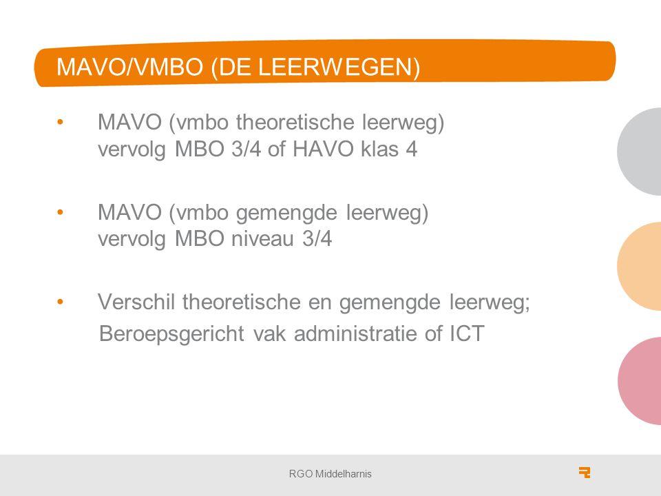 MAVO/VMBO (DE LEERWEGEN)