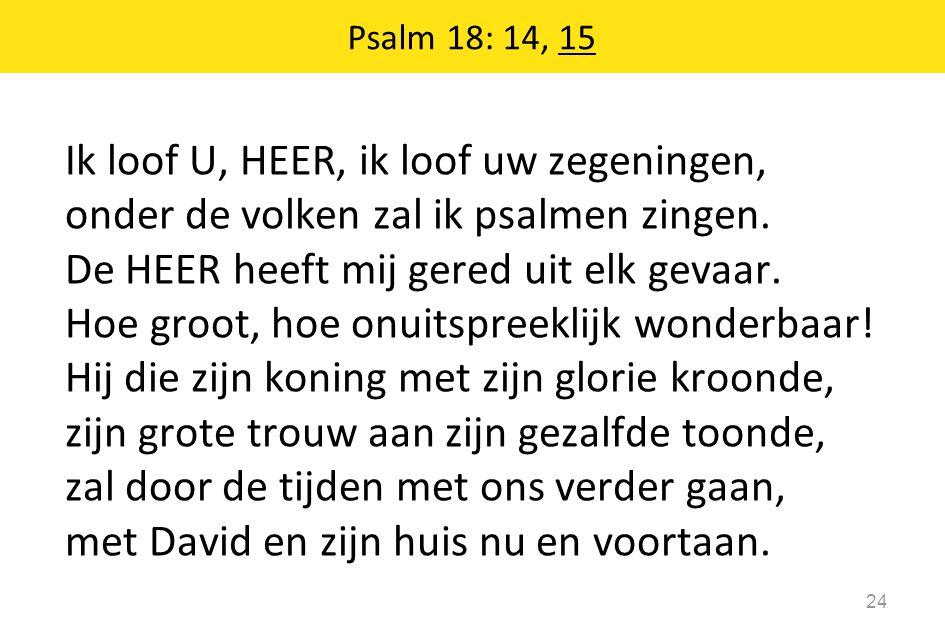 Psalm 18: 14, 15