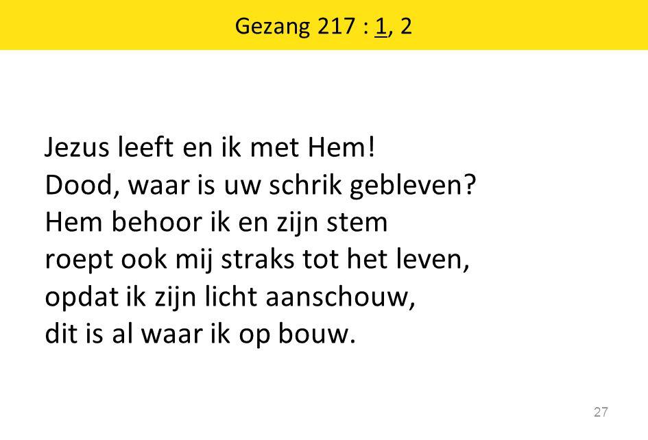 Gezang 217 : 1, 2