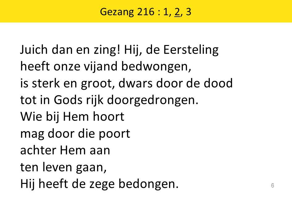Gezang 216 : 1, 2, 3
