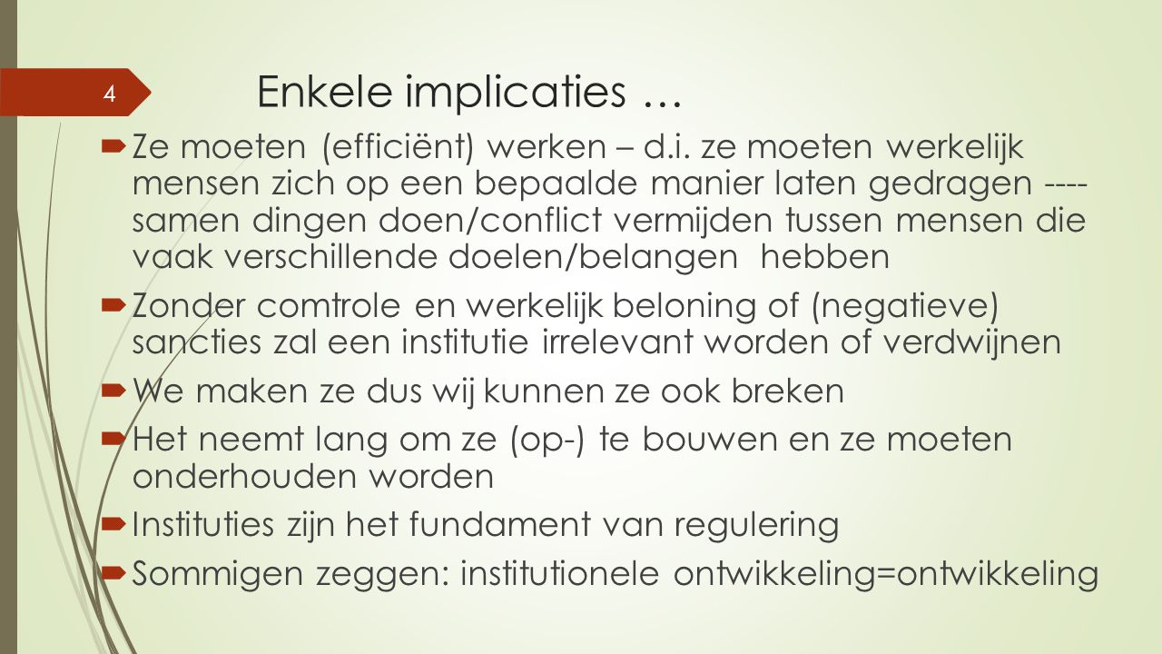 Enkele implicaties …