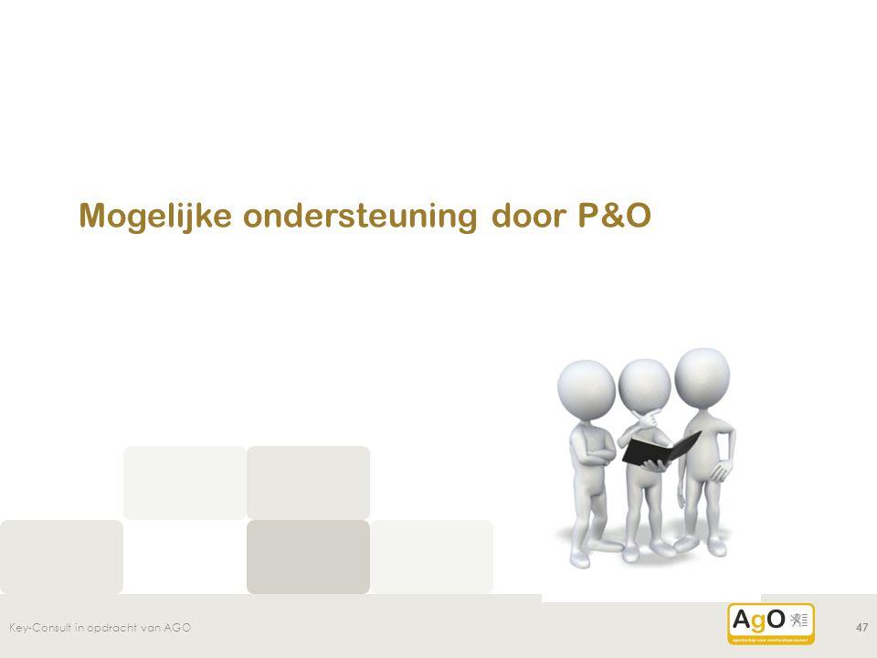 Mogelijke ondersteuning door P&O