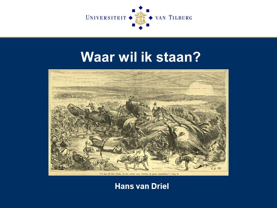 Waar wil ik staan Hans van Driel
