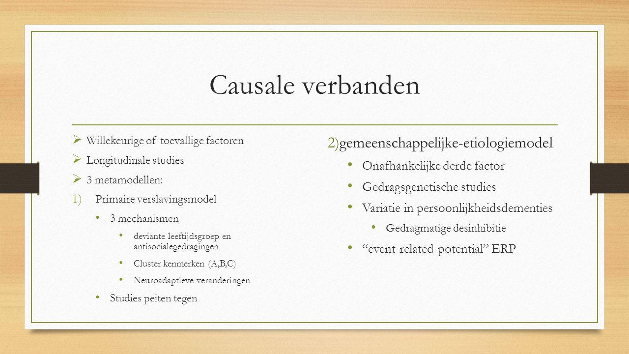 Causale verbanden 2)gemeenschappelijke-etiologiemodel