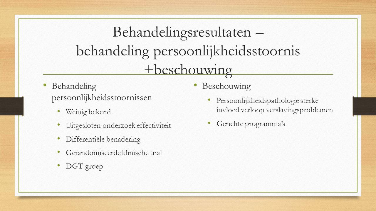 Behandelingsresultaten – behandeling persoonlijkheidsstoornis +beschouwing