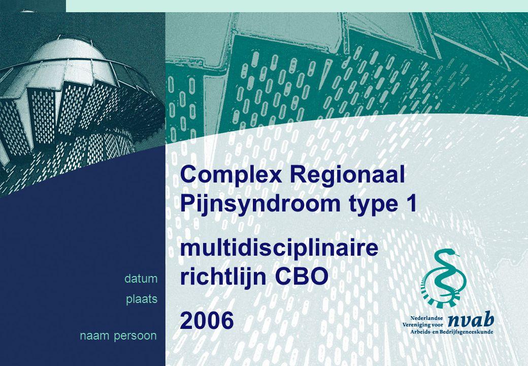 Complex Regionaal Pijnsyndroom type 1 multidisciplinaire richtlijn CBO