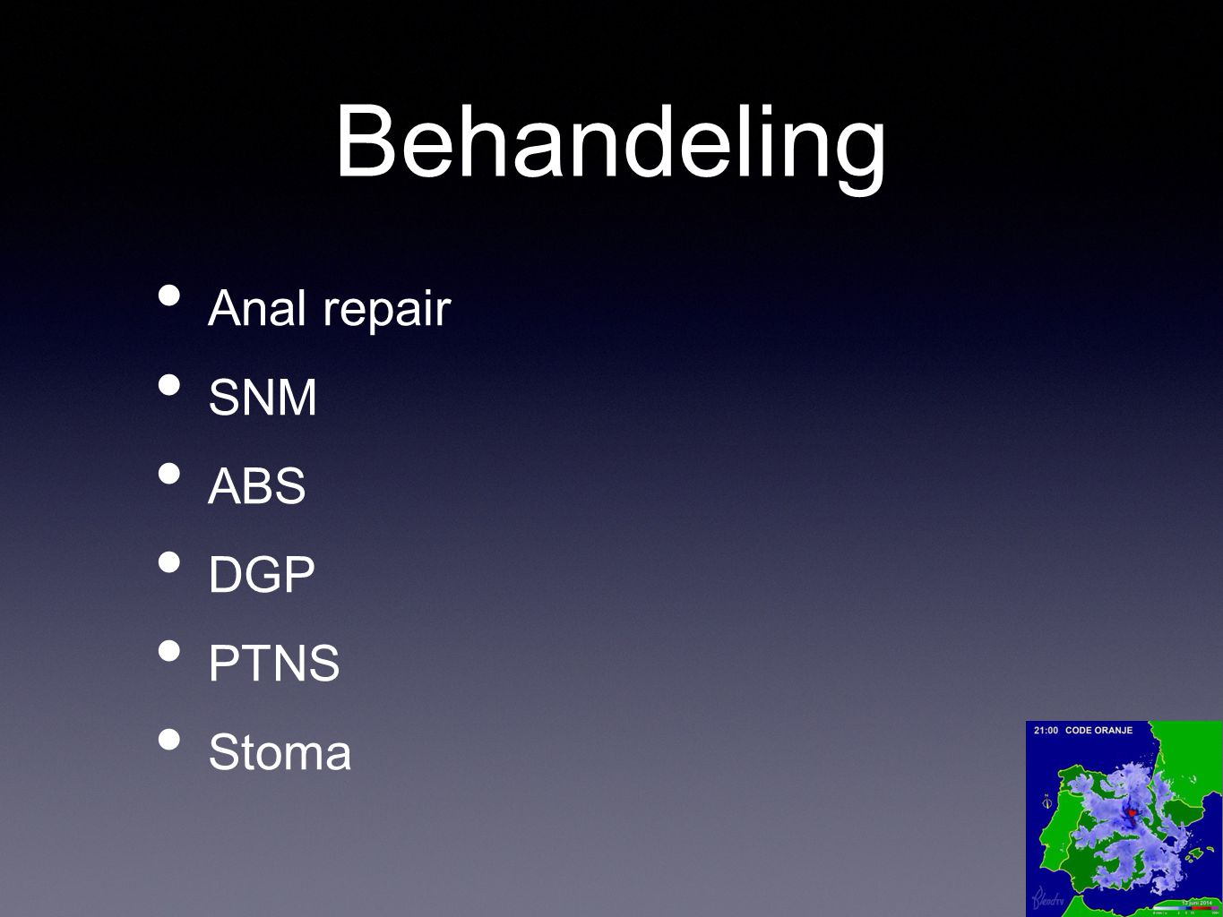 Behandeling Anal repair SNM ABS DGP PTNS Stoma