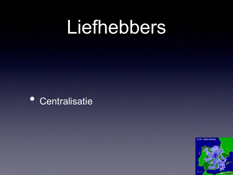 Liefhebbers Centralisatie