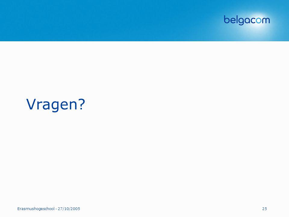 Vragen Erasmushogeschool - 27/10/2005