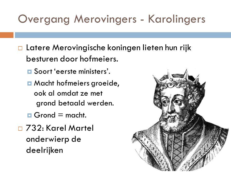 Overgang Merovingers - Karolingers