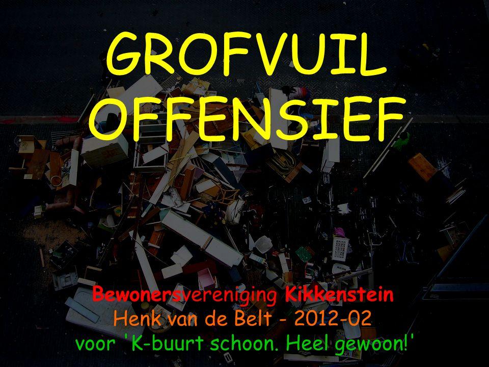 GROFVUIL OFFENSIEF Bewonersvereniging Kikkenstein