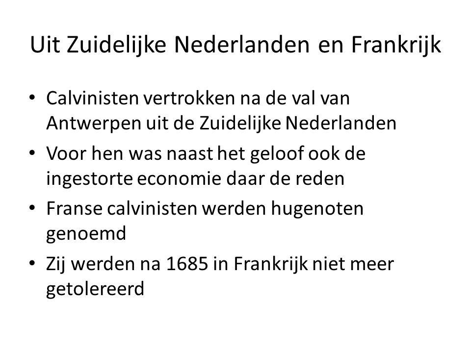 Uit Zuidelijke Nederlanden en Frankrijk