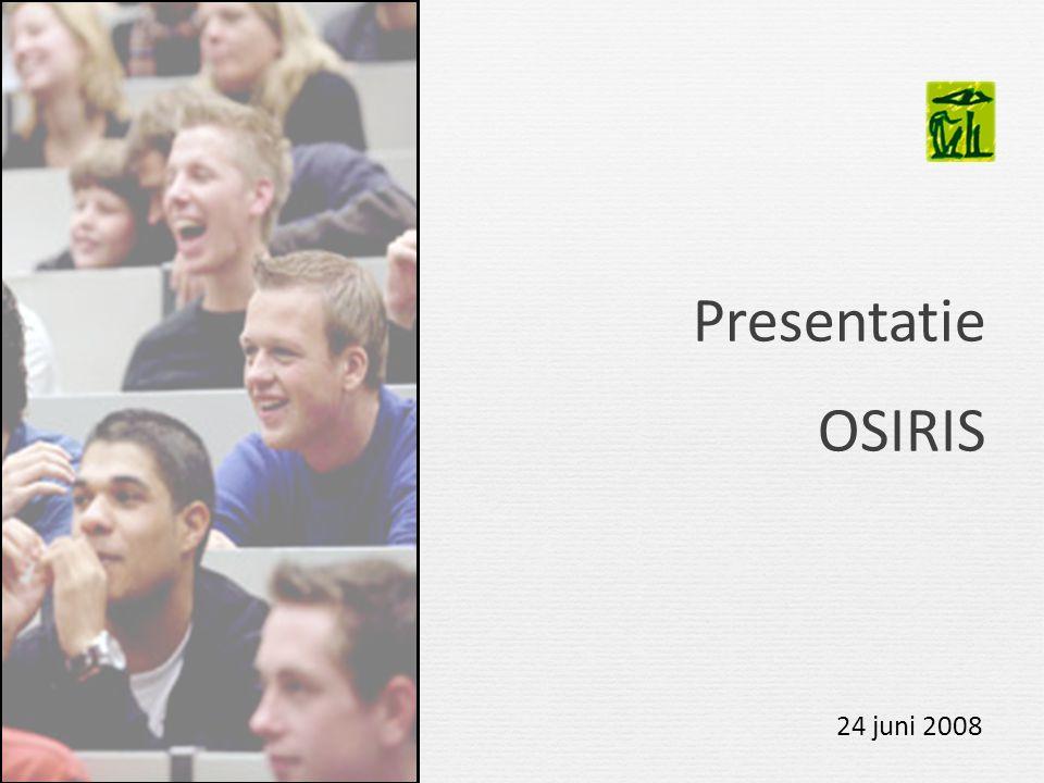Presentatie OSIRIS 24 juni 2008 10