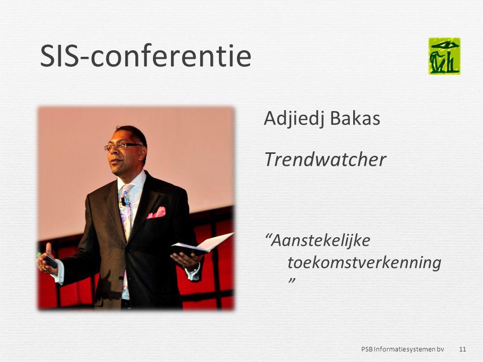 SIS-conferentie Adjiedj Bakas Trendwatcher
