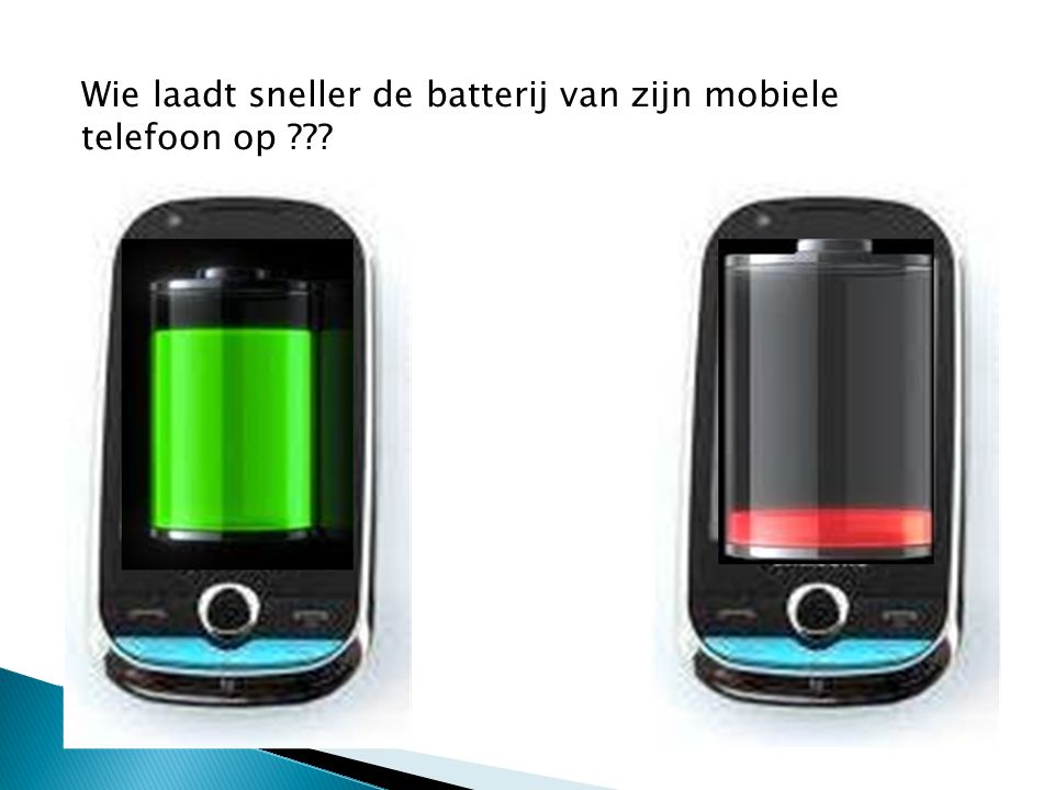 Wie laadt sneller de batterij van zijn mobiele telefoon op