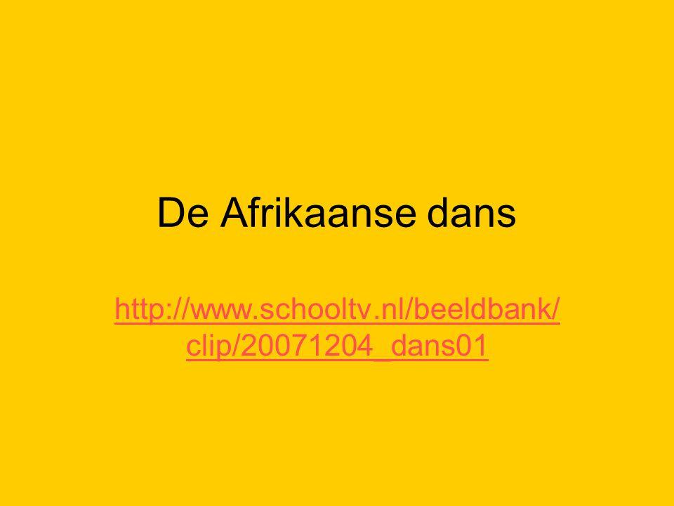 De Afrikaanse dans http://www.schooltv.nl/beeldbank/clip/20071204_dans01