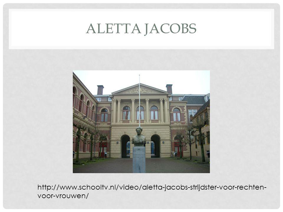 Aletta Jacobs http://www.schooltv.nl/video/aletta-jacobs-strijdster-voor-rechten-voor-vrouwen/