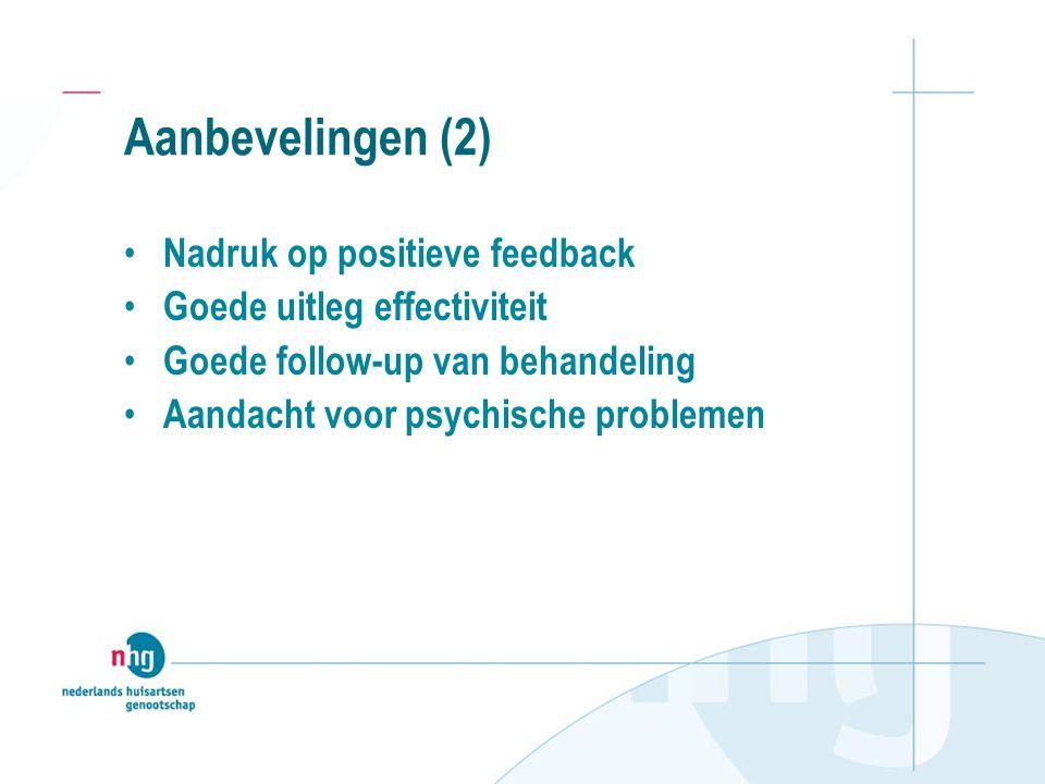 Aanbevelingen (2) Nadruk op positieve feedback