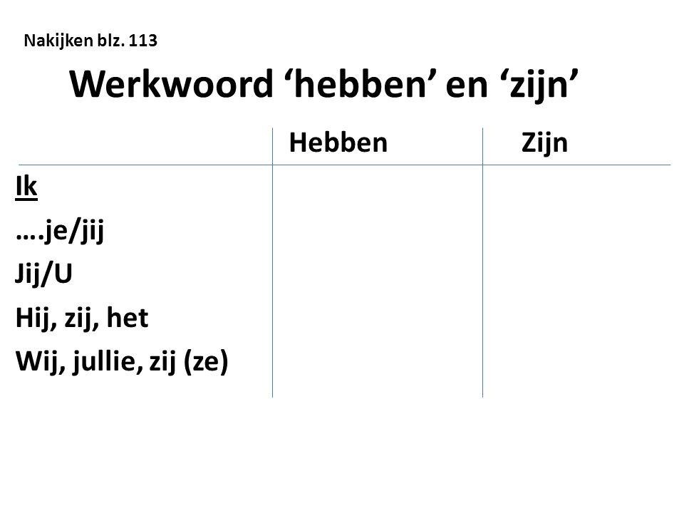 Werkwoord 'hebben' en 'zijn'