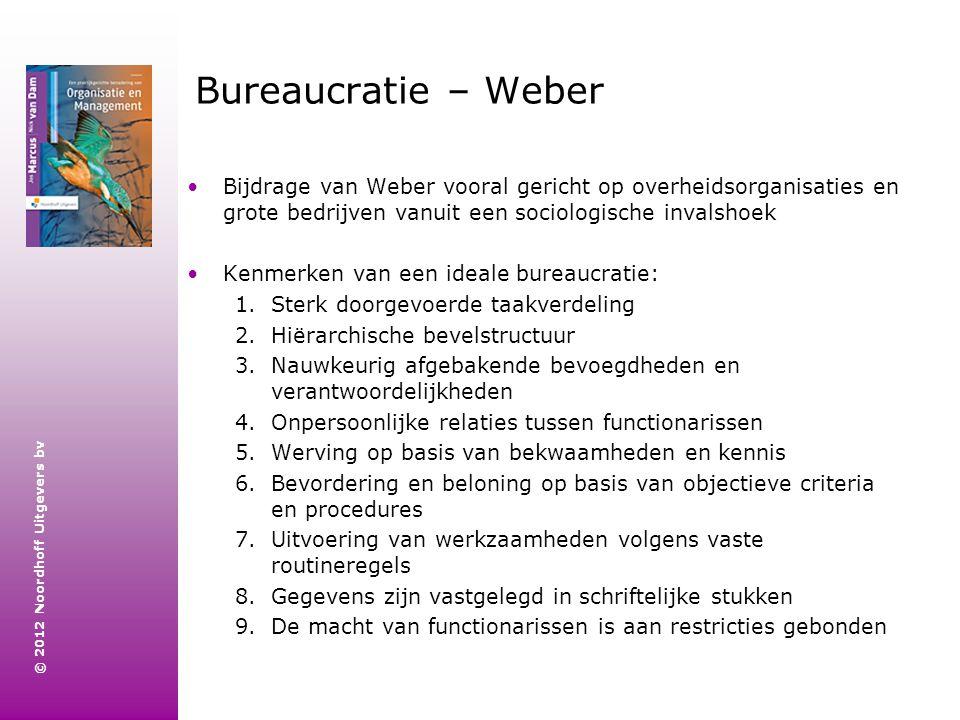 Bureaucratie – Weber Bijdrage van Weber vooral gericht op overheidsorganisaties en grote bedrijven vanuit een sociologische invalshoek.