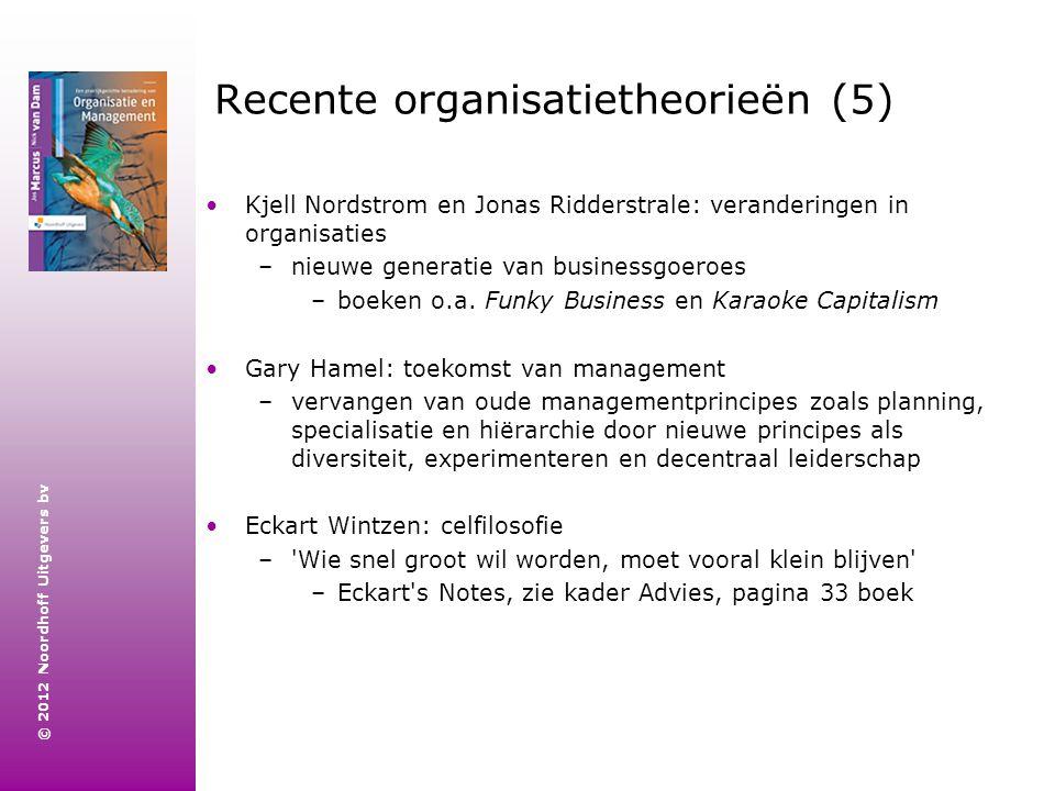 Recente organisatietheorieën (5)