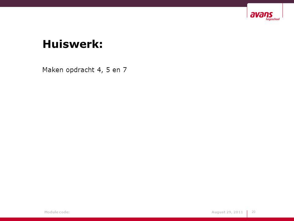 Huiswerk: Maken opdracht 4, 5 en 7