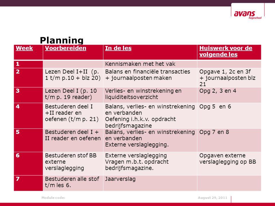Planning (zie ook BB) Week Voorbereiden In de les