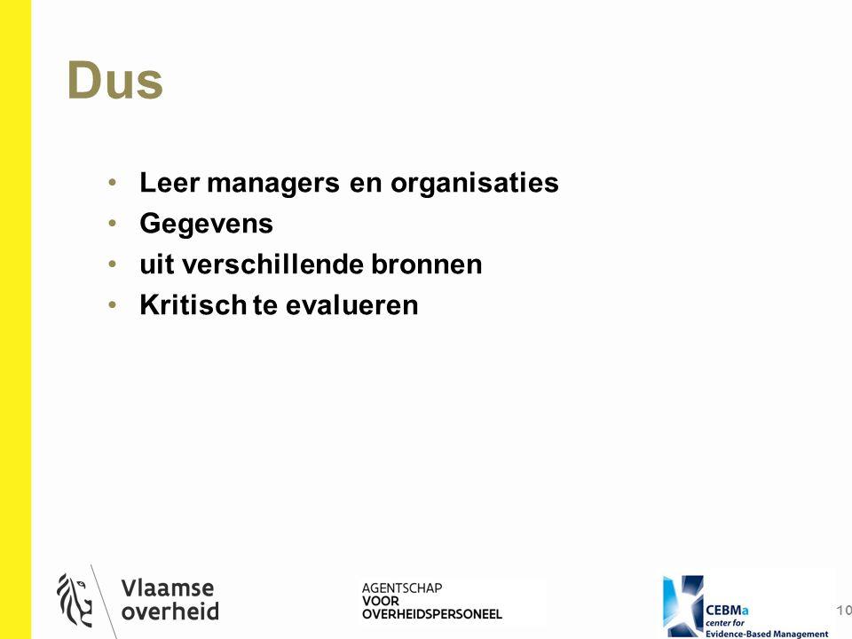 Dus Leer managers en organisaties Gegevens uit verschillende bronnen