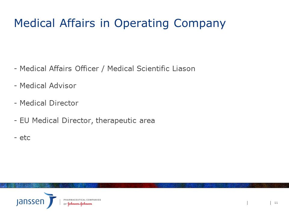 Medical Affairs in Operating Company - Medical Affairs Officer / Medical Scientific Liason - Medical Advisor - Medical Director - EU Medical Director, therapeutic area - etc