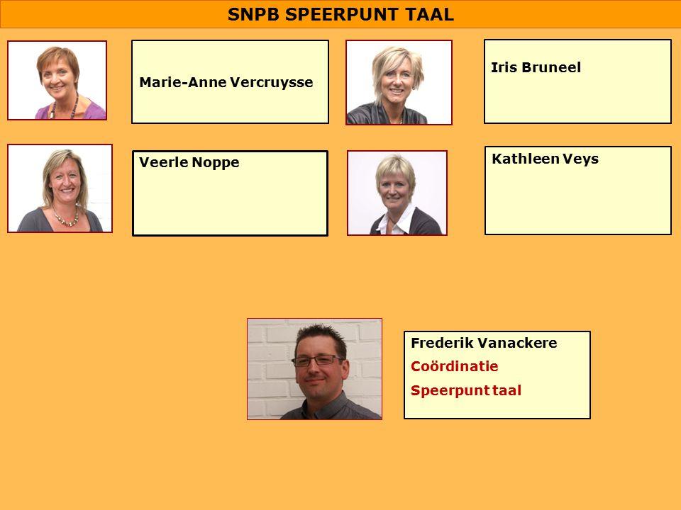SNPB SPEERPUNT TAAL Iris Bruneel Marie-Anne Vercruysse Kathleen Veys