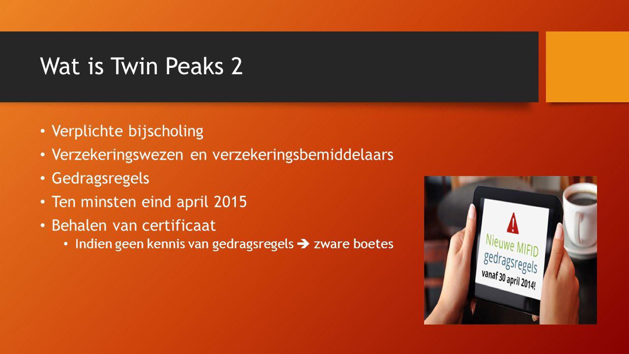 Wat is Twin Peaks 2 Verplichte bijscholing