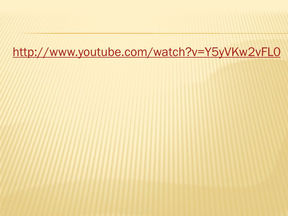 http://www.youtube.com/watch v=Y5yVKw2vFL0