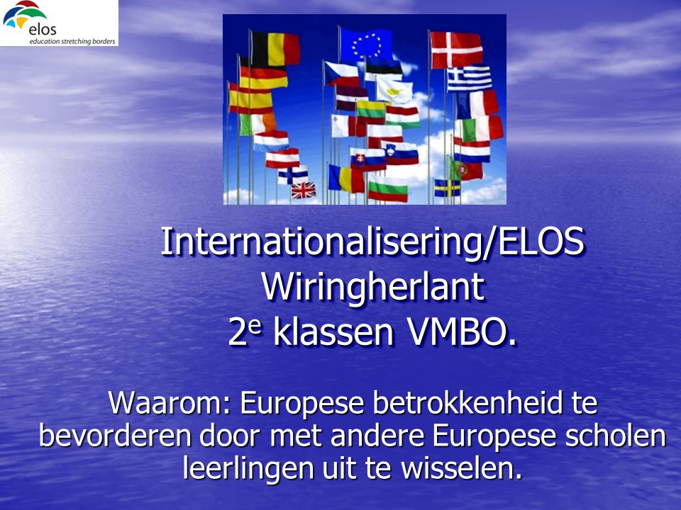 Internationalisering/ELOS Wiringherlant 2e klassen VMBO.